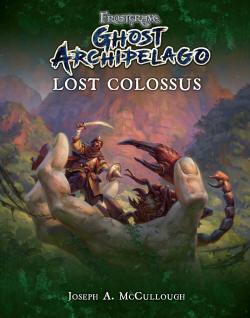 Frostgrave: Ghost Archipelago: Lost Colossus.