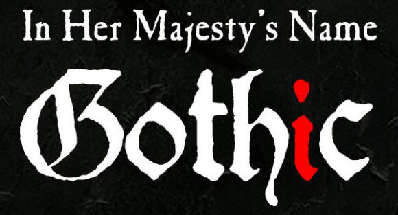 BP1568 - Gothic - In Her Majesty's Name