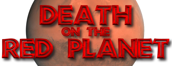 Death on the Red Planet