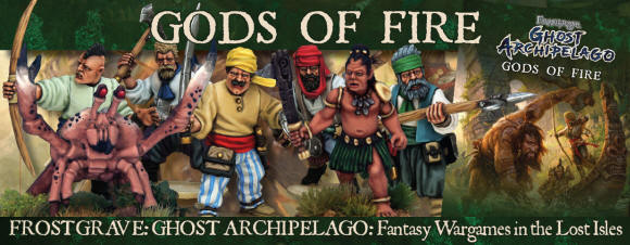 ew supplement for Frostgrave: Ghost Archipelago, Gods of Fire