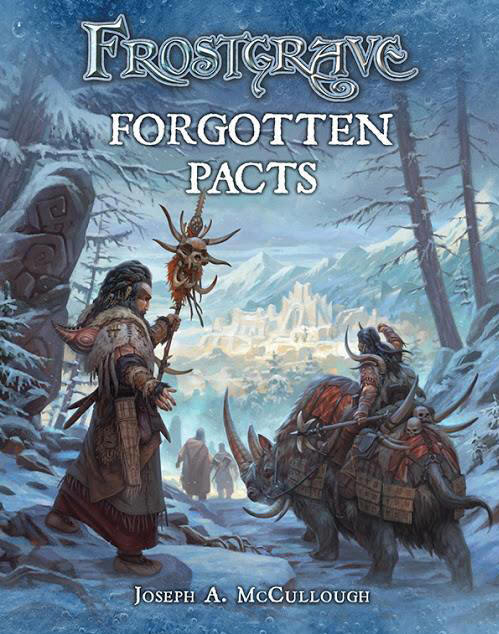 Forgotten Pacts: Sneak preview of the cover to the 4th Frostgrave book, Forgotten Pacts.