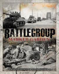 Photo of Battlegroup Market Garden Campaign Supplement (BP1606)