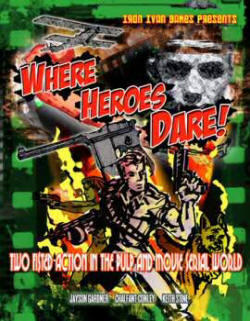 Photo of Where Heroes Dare!  (BRS-WHD)
