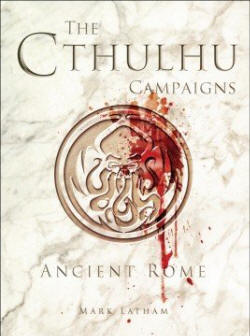 Photo of The Cthulhu Campaigns : Ancient Rome (BP1553)