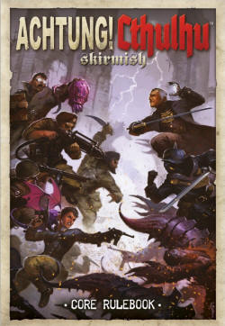 Photo of ACHTUNG! CTHULHU SKIRMISH CORE RULE BOOK (BP1571)